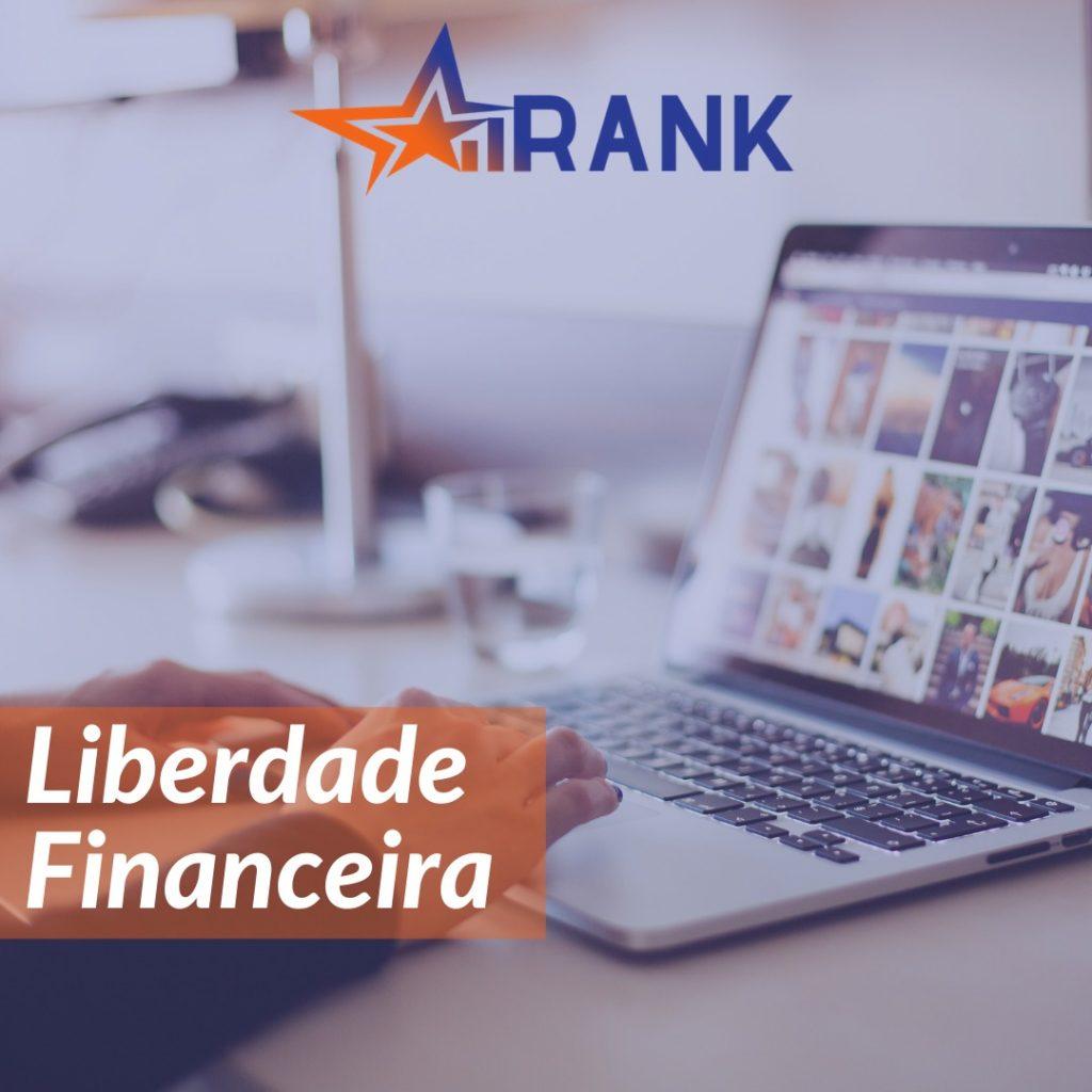 Liberdade Financeira com Rank